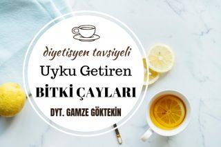 Uyku Getiren Bitki Çayları, 11 Farklı Şifalı Bitki – Diyetisyen Tavsiyeleri Tarifi