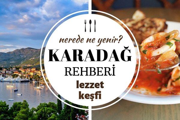 Karadağ'da Ne Yenir? Geleneksel 7 Lezzeti Tatmadan Dönmeyin! Tarifi