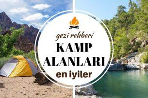 Türkiye'nin En İyi 15 Kamp Alanı – Ekonomik, Pratik ve Doğayla İç İçe! Tarifi