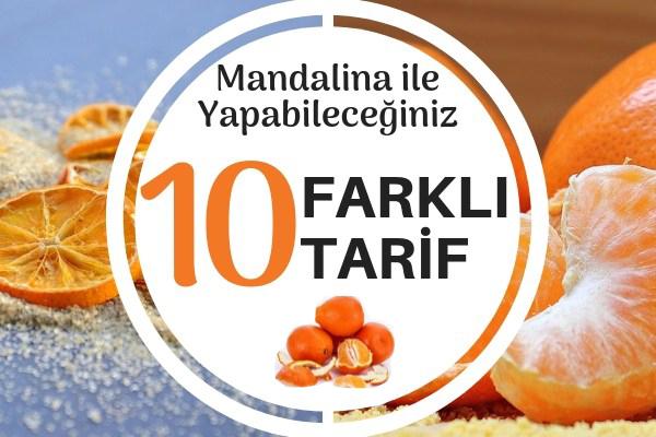 Mandalina ile Tadına Doyamayacağınız 10 Farklı Tarif Tarifi