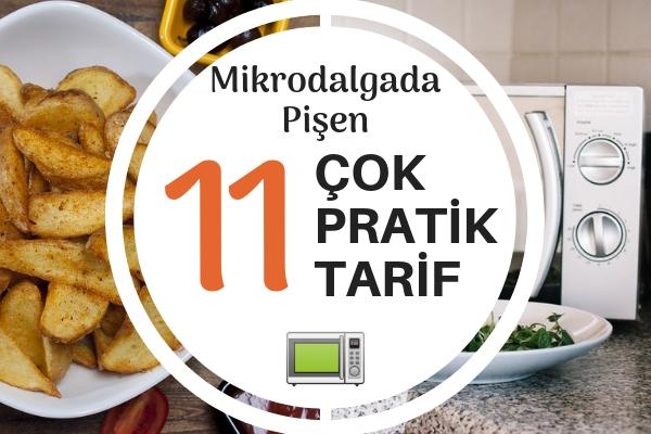 Mikrodalgada Hızlıca Pişirebileceğiniz Çok Nefis 11 Farklı Tarif Tarifi