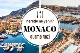 Monaco'da Nerede Ne Yenir? Keşfetmek İsteyeceğiniz 7 Enfes Mekan Tarifi