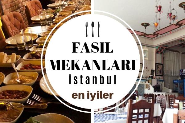 İstanbul En İyi Fasıl Mekanları