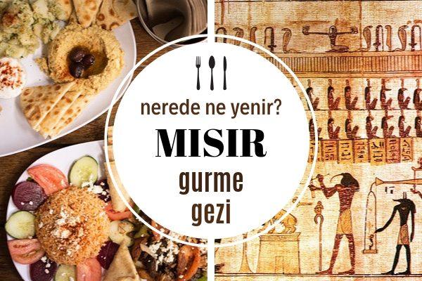 Mısır'da Nerede Ne Yenir? En Lezzetli 7 Geleneksel Mısır Yemeği Tarifi