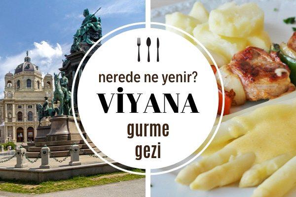 Viyana'da Ne Yenir? Mutlaka Tatmanız Gereken 8 Harika Lezzet Tarifi
