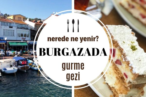 Burgazada'da Ne Yenir? En Meşhur 7 Restoran