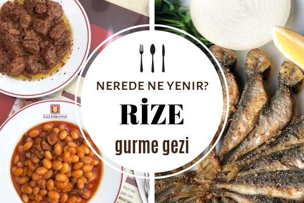 Rize'de Nerede Ne Yenir? Mutlaka Gitmeniz Gereken En İyi 11 Restoran Tarifi