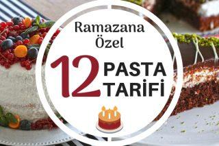 Ramazana Özel 12 Pasta Tarifi – Lezzeti Ayrı Sunumu Ayrı Şahane!