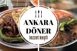 Ankara'da Hakiki Döner Yiyebileceğiniz 12 Meşhur Restoran Tarifi