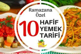 Hafif İftar Yemekleri – Midenizi Yormayacak Fit ve Leziz 10 Tarif Tarifi