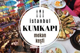 Kumkapı'da Nerede Yemek Yenir? Lezzetiyle Meşhur En İyi 10 Restoran Tarifi