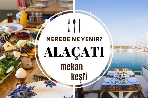 Alaçatı'da Nerede Yemek Yenir? En İyi 11 Restoran – Gezilecek Yerler Tarifi