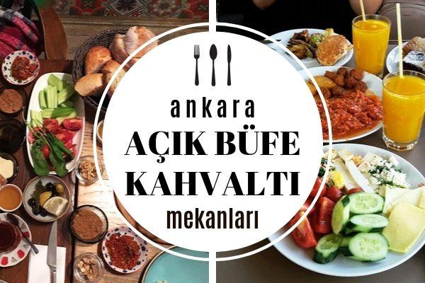 Ankara'nın En Doyurucu 10 Açık Büfe Kahvaltı – Brunch Mekanı Tarifi