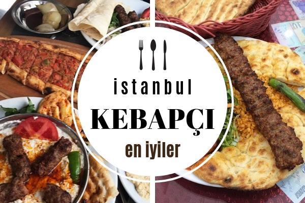 İstanbul'un En İyi Kebapçıları