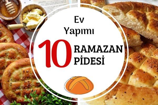 Evde Ramazan Pidesi Nasıl Yapılır? Tam Tadında 10 Denenmiş Tarif