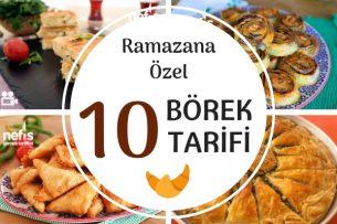 Ramazana Özel Birbirinden Lezzetli 10 Börek Tarifi