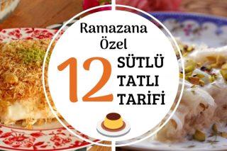 Sütlü Ramazan Tatlıları – Çok Beğenilen 12 Efsane Tarif Tarifi