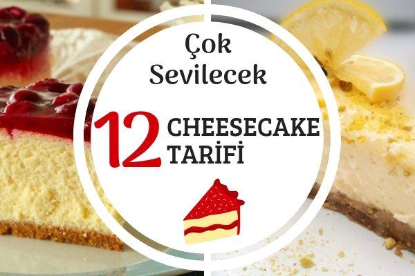 Tam Ölçülü 12 Denenmiş Cheesecake Tarifi