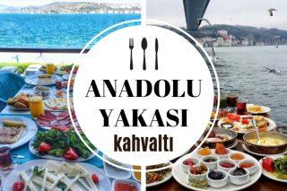 Anadolu Yakası En İyi Kahvaltı Mekanları – Doyurucu ve Leziz 10 Yer Tarifi