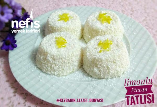 Limonlu Fincan Tatlısı