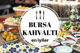 Bursa Kahvaltı Mekanları – Gidebileceğiniz En İyi 12 Restoran Tarifi