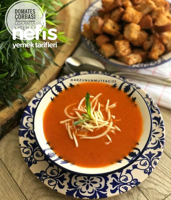 Lokanta Usulü Domates Çorbası