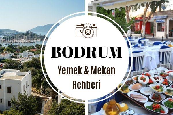 Bodrum'da Ne Yenir? En Leziz 10 Meşhur Mekan Tarifi