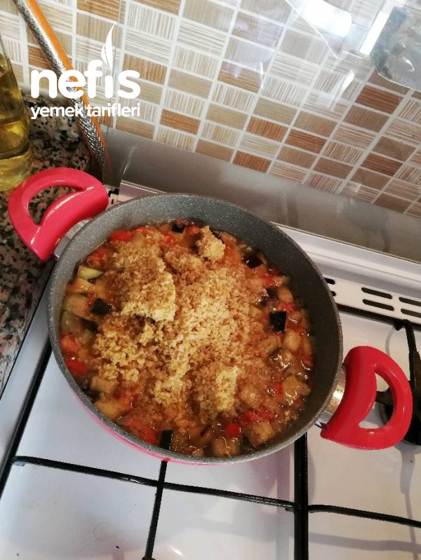 Patlıcanlı Nefis Bulgur Pilavı