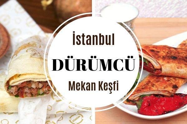 İstanbul'un Lezzetiyle Meşhur 12 Dürümcüsü Tarifi