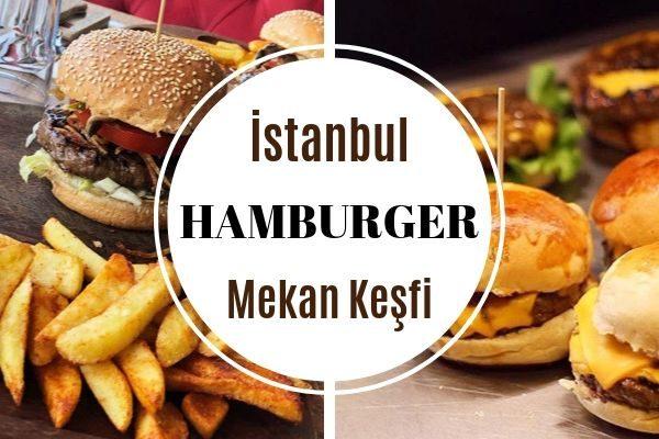 İstanbul'un En İyi 12 Hamburger Mekanı 2021 Tarifi