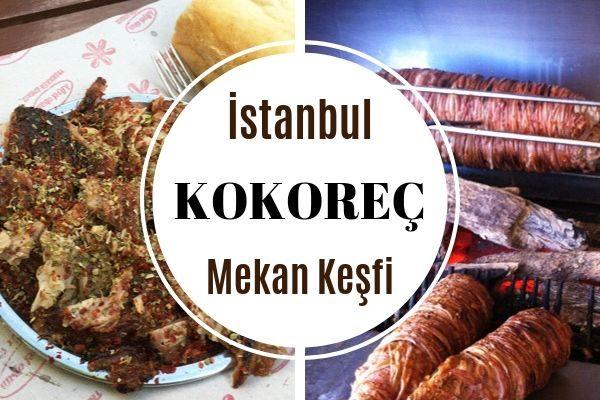 İstanbul'da Müdavimi Olacağınız 10 Kokoreççi Tarifi