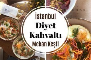 İstanbul'un En Sağlıklı 10 Diyet Kahvaltı Mekanı Tarifi
