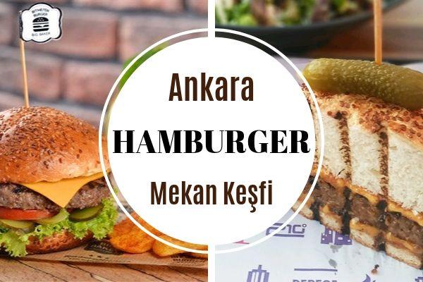 Ankara'nın Tıka Basa Doyuran 10 Hamburgercisi Tarifi