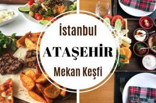 Ataşehir'de Nerede Yemek Yenir? En İyi 12 Restoran Tarifi