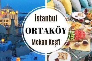 Ortaköy'de Nerede Ne Yenir? 11 Popüler Mekan Tarifi
