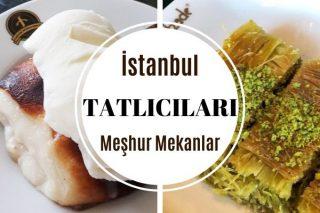 İstanbul'un En İyi 15 Meşhur Tatlıcısı Tarifi