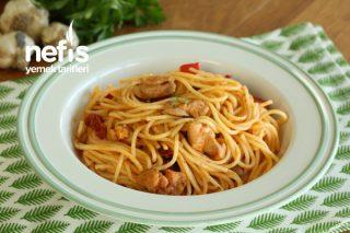 Tavuklu Spagetti (Kolay ve Çok Doyurucu) Tarifi
