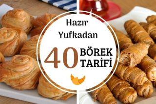 Hazır Yufkadan 40 Değişik Börek Tarifi