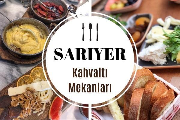 Sarıyer'de En İyi 15 Kahvaltı Mekanı Tarifi