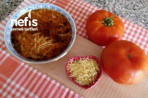 Domatesli Tel Şehriye Çorbası ( Pratik Anneanne Tarifi )