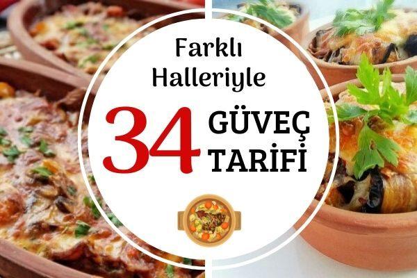 Güveç Tarifleri: Tam Aradığınız 34 Lezzet Tarifi