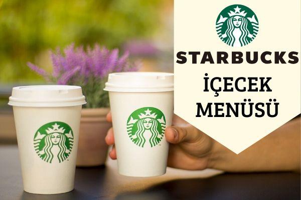 Starbucks Kahve Fiyatları Hangi Kahve Ne Kadar? 2020 Güncel Tarifi