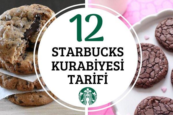 Starbucks Kurabiye Tarifleri: Birebir Tutan 12 Çeşit Tarifi
