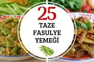 Taze Fasulye Yemekleri: Favoriniz Olacak 25 Tarif Tarifi