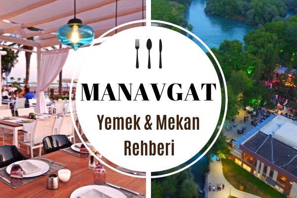 Manavgat'ta Ne Yenir? En İyi 12 Restoran Tarifi