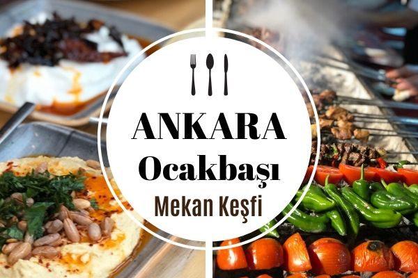 Ankara Ocakbaşı Mekanları En İyi 15 Restoran Tarifi