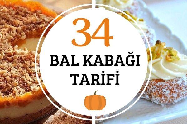 Bal Kabağı Tarifleri: Tatlıdan Tuzluya 34 Lezzet Tarifi