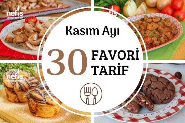 Kasım Ayında Çok Konuşulan 30 Enfes Tarif Tarifi