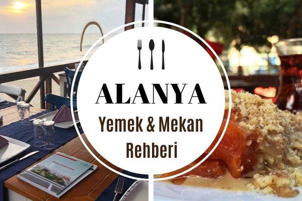 Alanya'da Ne Yenir? Çok Beğenilen 14 Restoran Tarifi