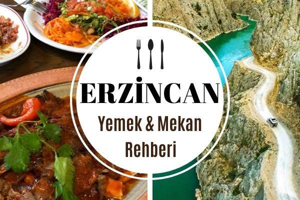 Erzincan'da Ne Yenir? En Leziz 12 Restoran Tarifi